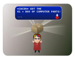 Jacek got the 01 × Box of computer parts!