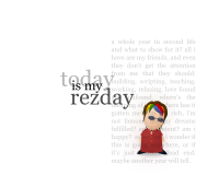 today is my rezday